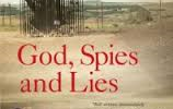 God, Spies and Lies