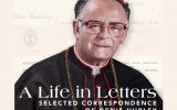 A Life in Letters: Selected Correspondence of Denis Hurley