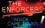The Enforcers: Inside Cape Town's Deadly Nightclub Battles